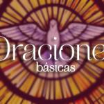 Oraciones Cristianas básicas